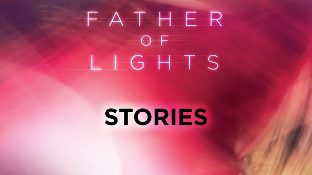Father of Lights Deluxe Edition - Sto...