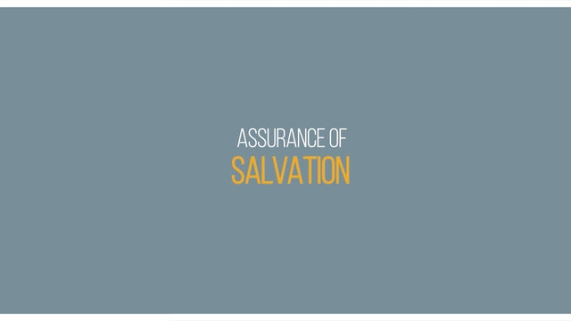 Ep 2 - Assurance of Salvation - Lessons on Assurance