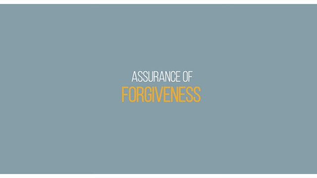Ep 5 - Assurance of Forgiveness - Lessons on Assurance