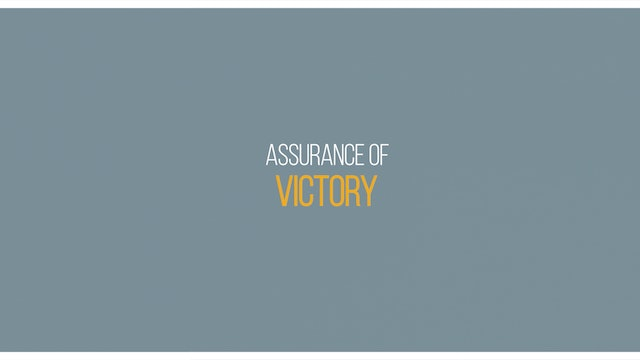 Ep 4 - Assurance of Victory - Lessons on Assurance