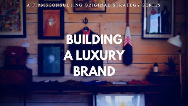 Building a Digital Luxury Brand aka The Start Up