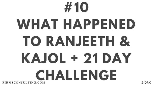 10 21D PS What happened to Ranjeeth &...