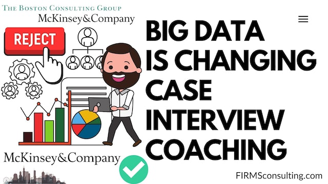 300 FCI Big Data is Changing Case Interview Coaching