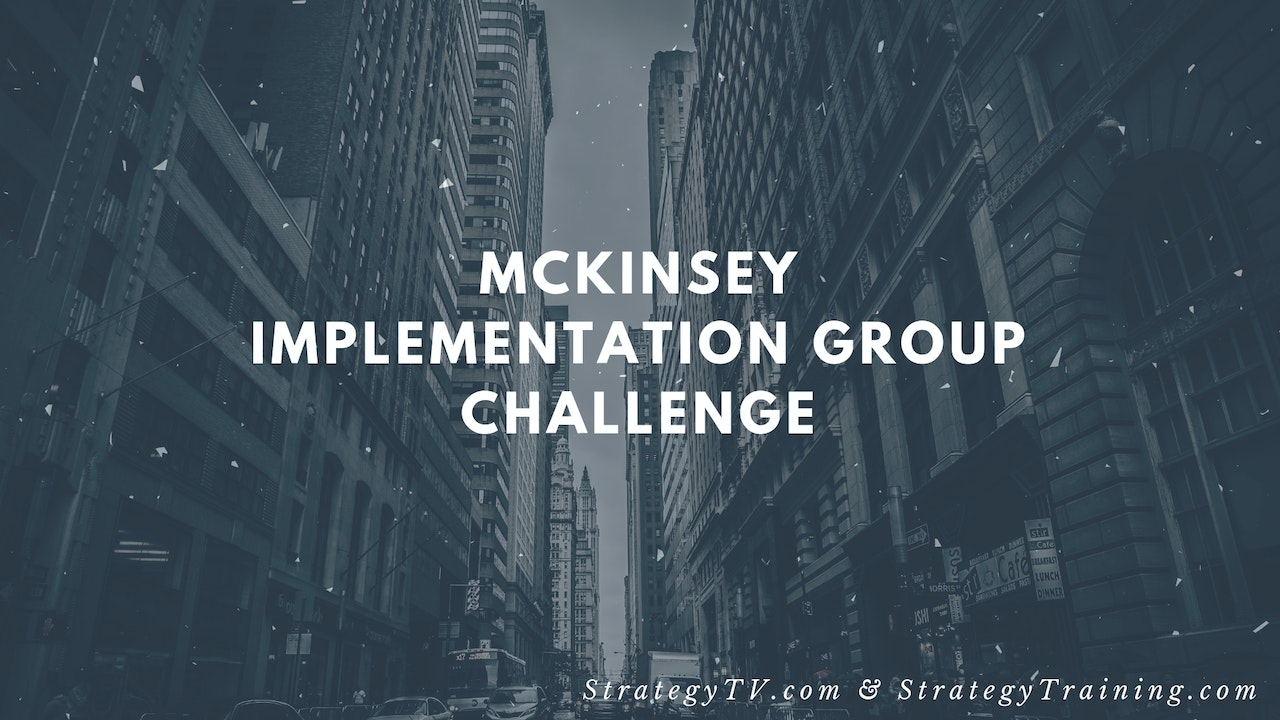 10-Day McKinsey Implementation Group Challenge