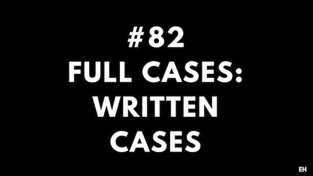 82 15 2 9 EH Full cases. Written cases