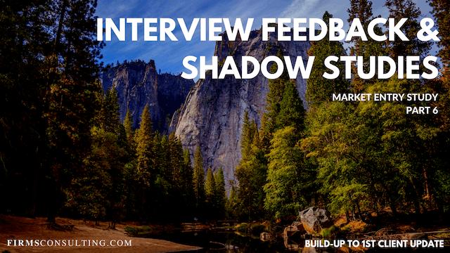 US P6 Interview Feedback & Shadow Studies