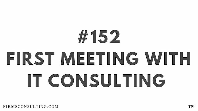 152 113.8 TP1 First meeting with IT Consulting