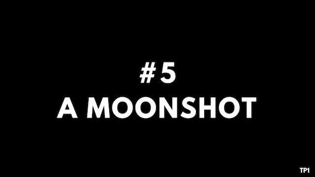 5 TP1 A moonshot