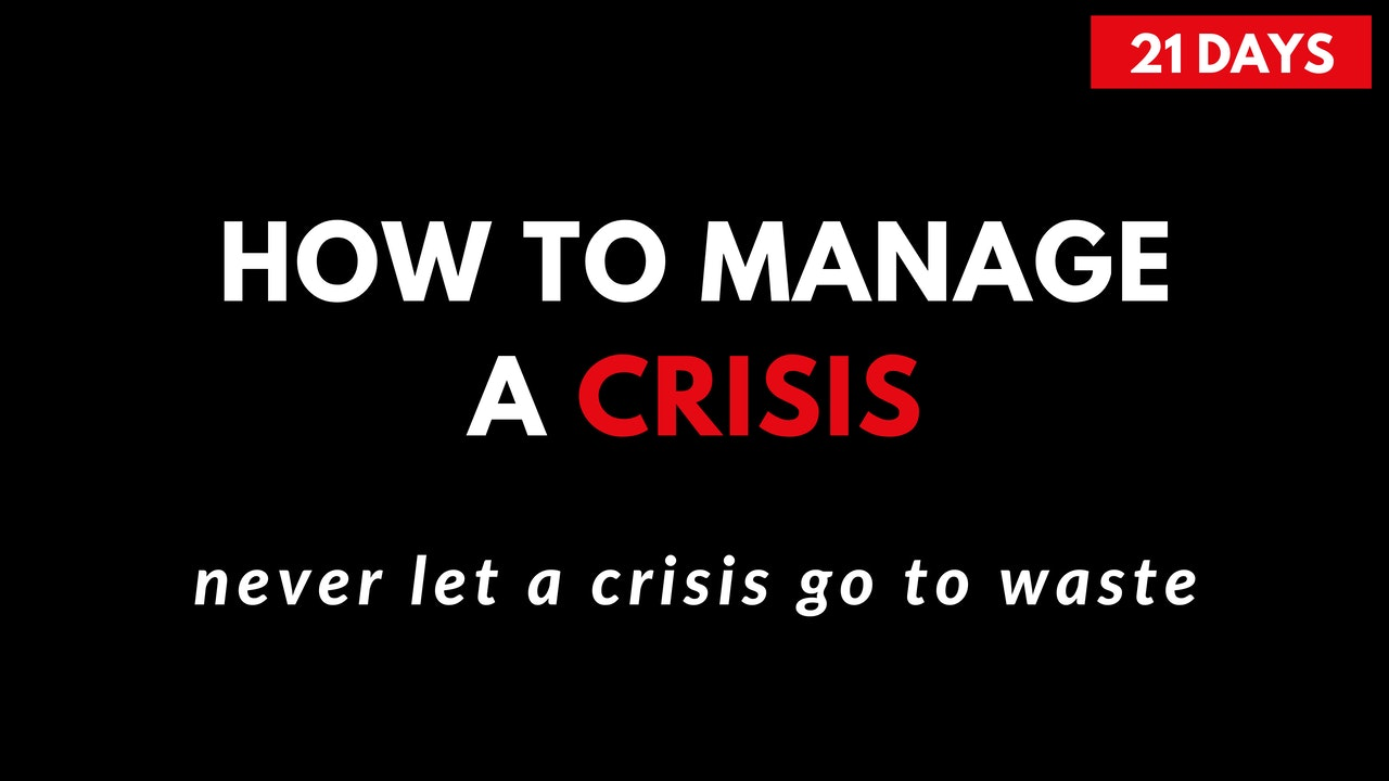 How To Manage a Crisis