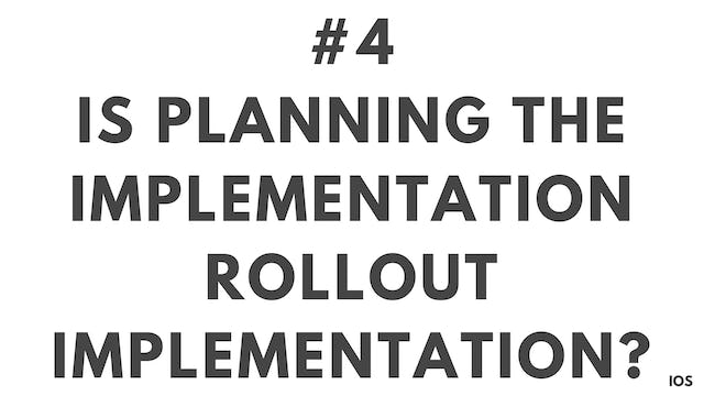 4 1.4 IOS Is planning the implementation rollout implementation?