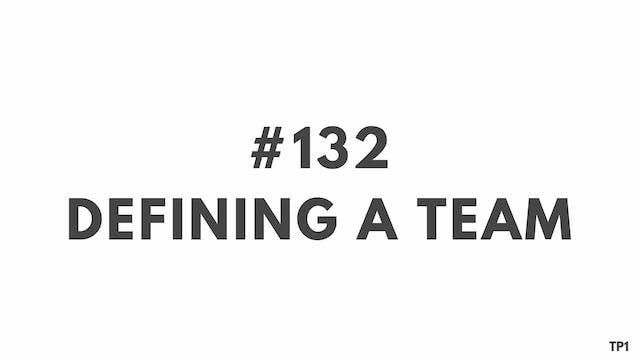 132 112.4 TP1 Defining a team