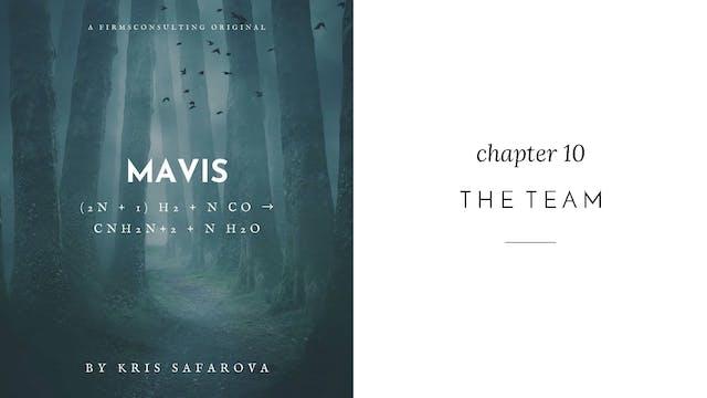 013 Mavis Chapter 10 The Team