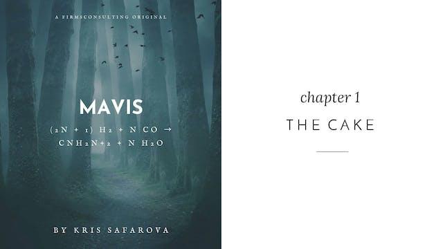 004 Mavis Chapter 1 The Cake