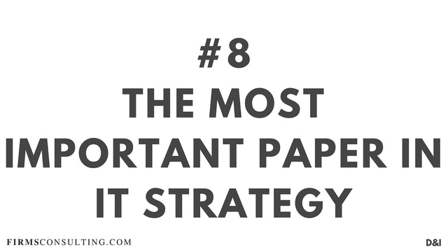 8 D&IT The most important paper in IT strategy