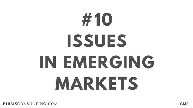 10 GMS P1 Issues in emerging markets