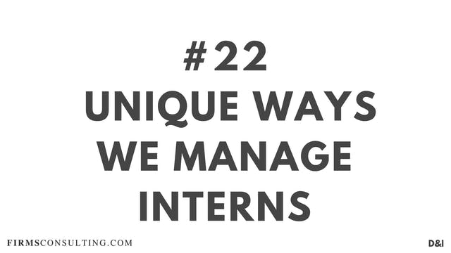 22 D&IT Unique ways we manage interns