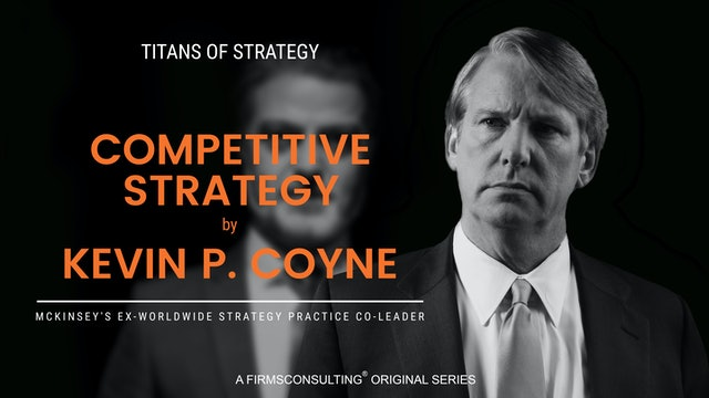 Competitive Strategy by Kevin P. Coyne