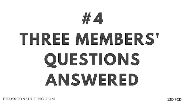 4 21D FCD Three Clients' Questions Answered