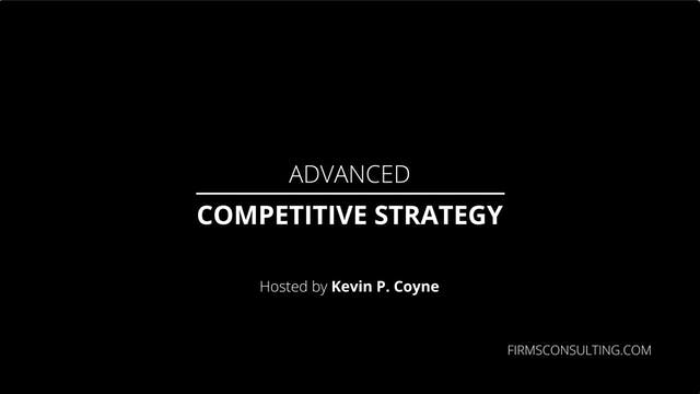 Advanced Competitive Strategy