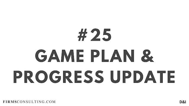25 D&IT Game plan & Progress update