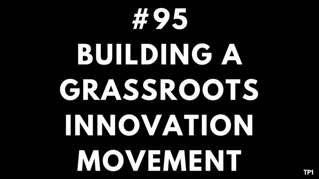 95 82 14 TP1 Building a grassroots in...