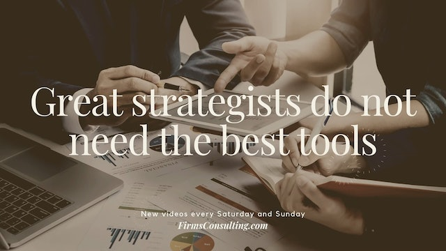 359 FCI Great strategists do not need the best tools