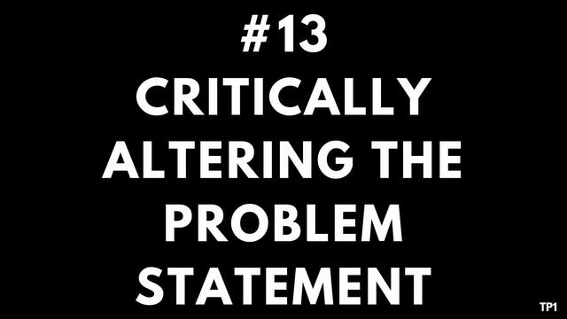 13 TP1 Critically altering the problem statement