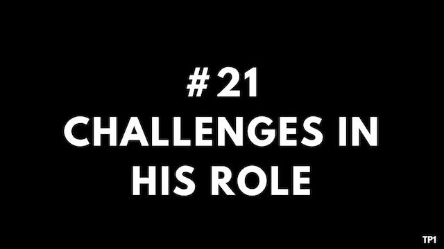21 TP1 Challenges in his role