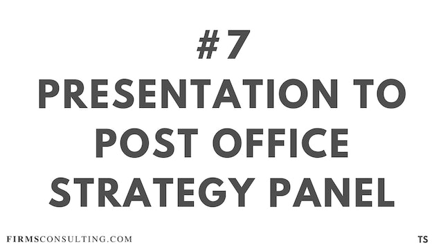 7 TS 6 Presentation to Post Office Strategy Panel