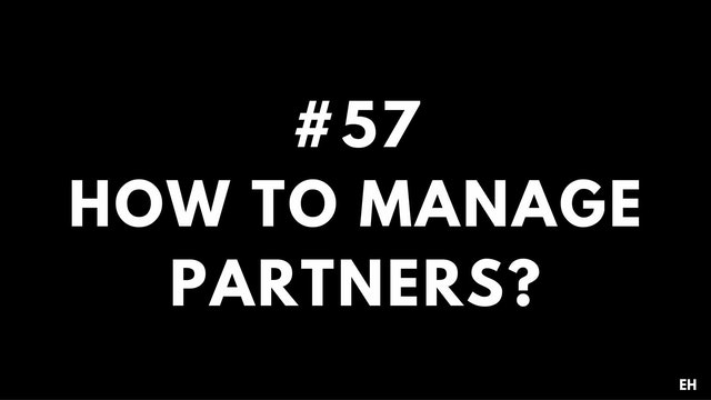 57 11 5 1 EH How to manage partners
