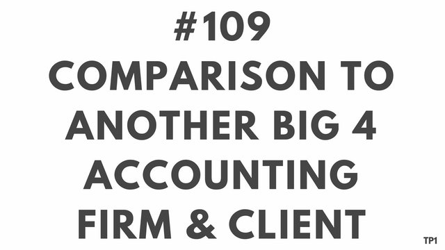 109 92 TP1 Comparison to another Big 4 Accounting Firm & Client