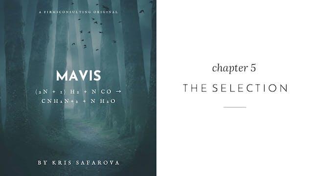 008 Mavis Chapter 5 The Selection