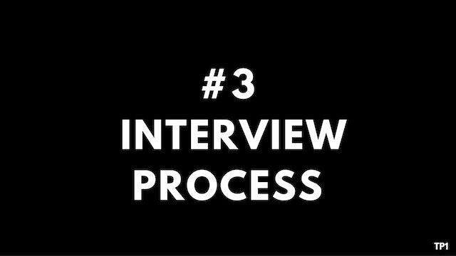 3 TP1 Interview process