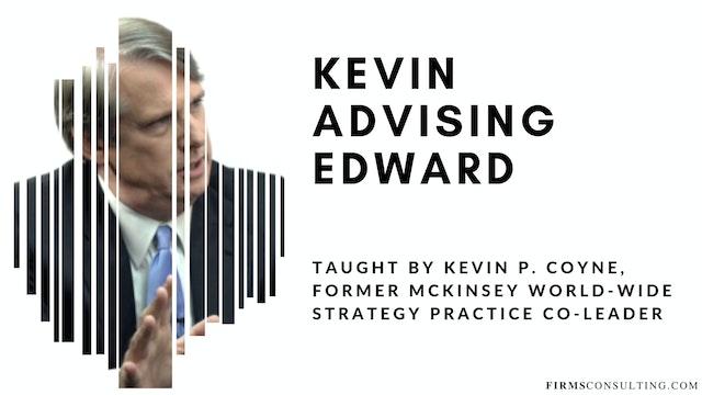 ex-McKinsey Partner Kevin P. Coyne advising Edward