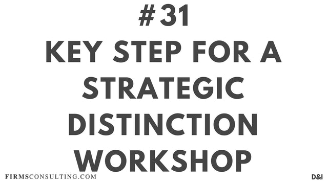 31 D&IT Key step for a strategic distinction workshop