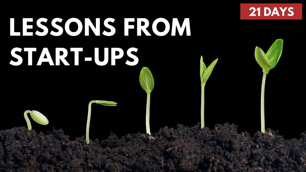 Lessons from Start-Ups