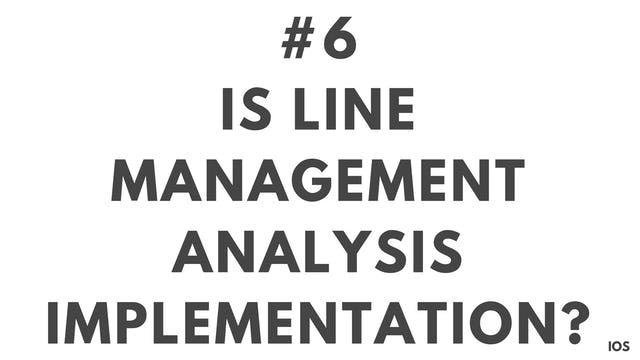 6 1.6 IOS Is line management analysis implementation?