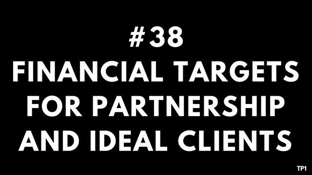 38 TP1 Financial targets for partners...