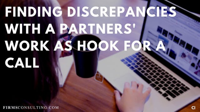 328 FCI Finding discrepancies with a partners' work as hook for a call