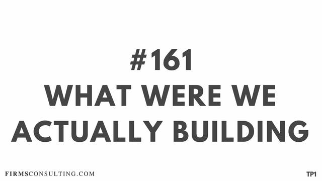 161 113.17 TP1 What were we actually building