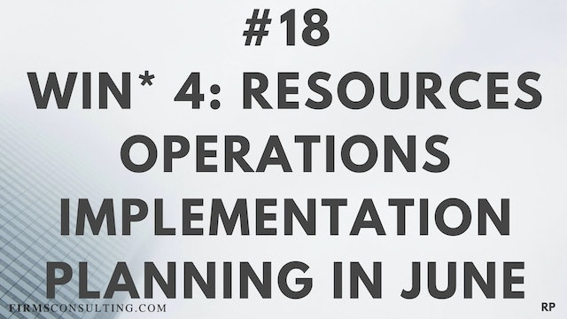 18 RP 15.4 Win 4 - Resources - Operations Implementation Planning in June
