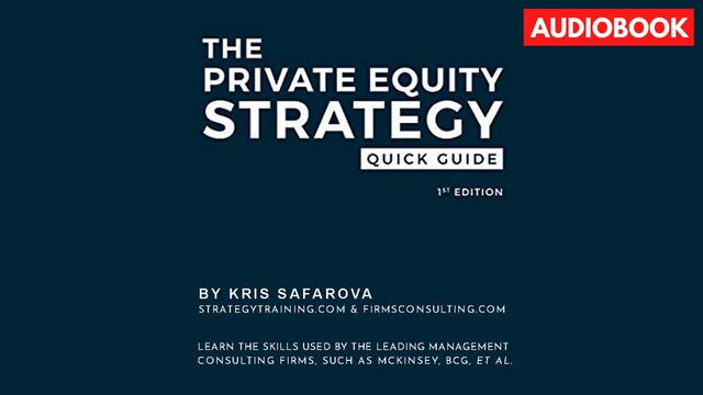 The Private Equity Strategy Quick Guide