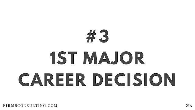 3 21D RC 1st major career decision