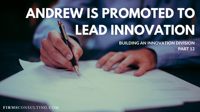 TP1 12 Andrew is Promoted to Lead Innovation