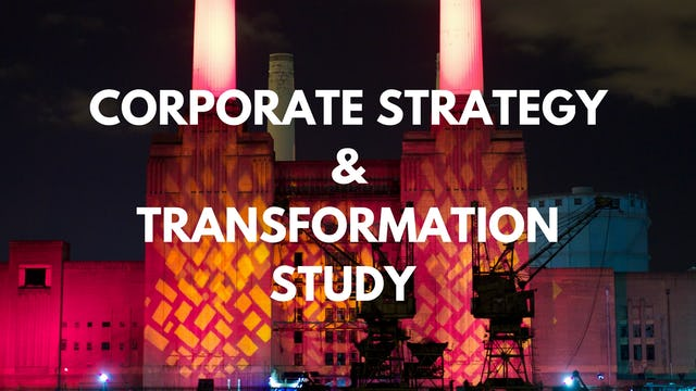 7 P15 CS&T How does the corporate strategy fit into the entire study