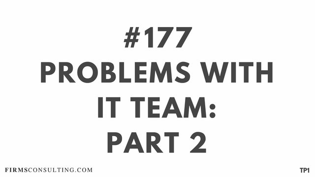 177 113.33 TP1 Problems with IT team-...