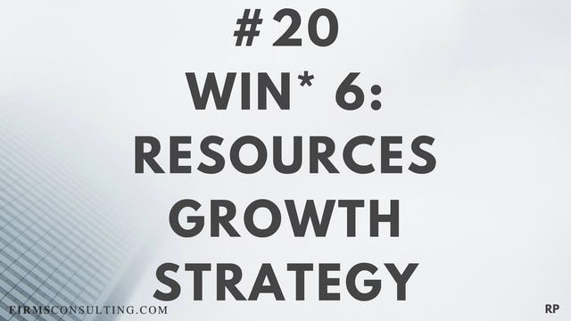 20 RP 15.6 Win 6 - Resources - Growth Strategy