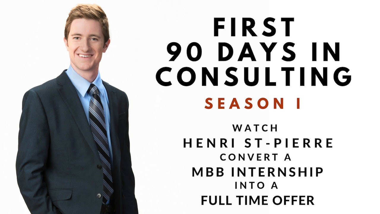 1st 90 Days in Consulting, follow Henri St-Pierre