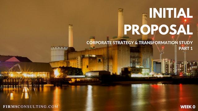 CS&T P1 W0 Develop the Initial Proposal