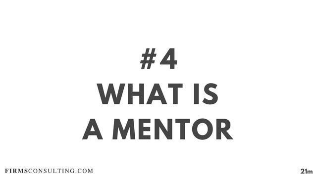 4 21D ME What is a mentor?